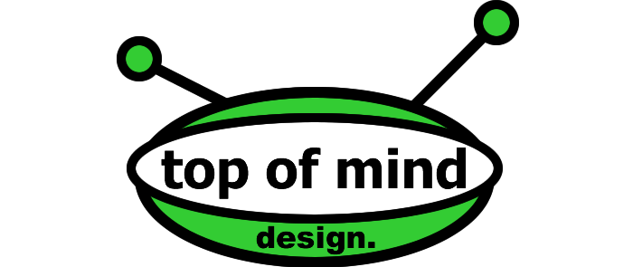 top of mind design.