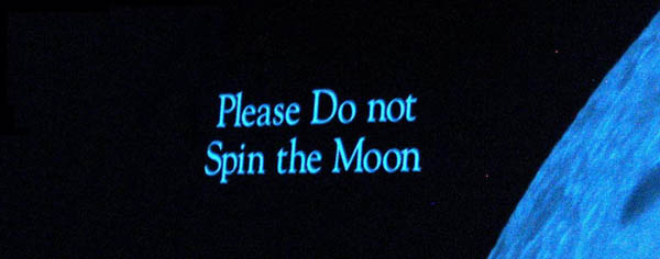 Please Do Not Spin the Moon