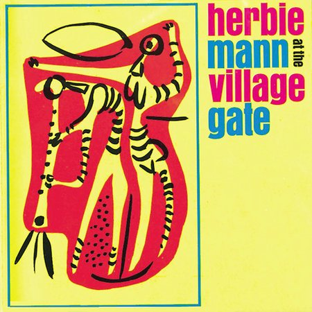 JAZZ PARA NEOFITOS (Discos recomendados) - Página 3 1962+Herbie+Mann+at+The+Village+Gate