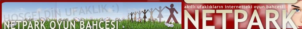 NETPARK Çocuklar için uygun, eğitici ve güvenli internet flash oyunları sitesi. Oyna :)