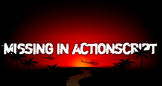 Missing In Actionscript
