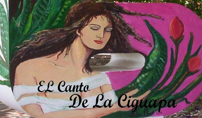 EL CANTO DE LA CIGUAPA.