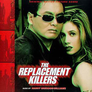 The Replacement Killers - Soundtrack