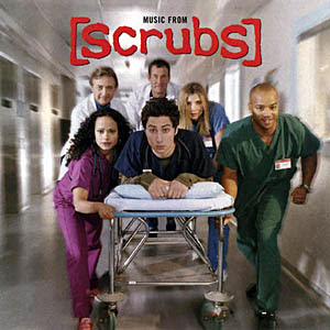 Scrubs - Official Soundtrack