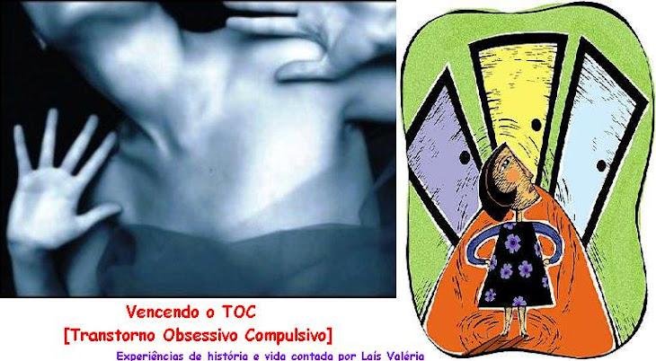 TOC (Transtorno Obsessivo Compulsivo)