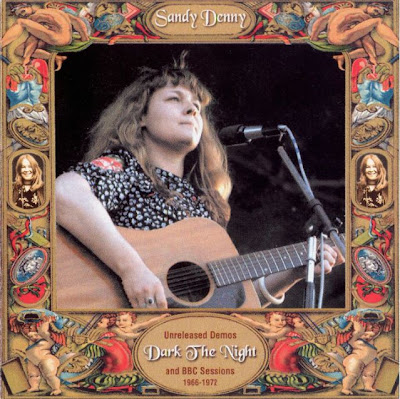Sandy Denny - Dark The Night