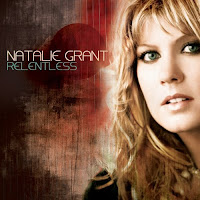 Natalie Grant - Relentless 2008
