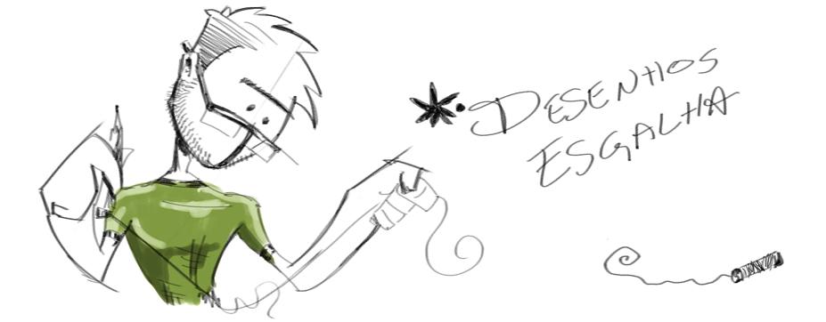 * Desenhos Esgalha