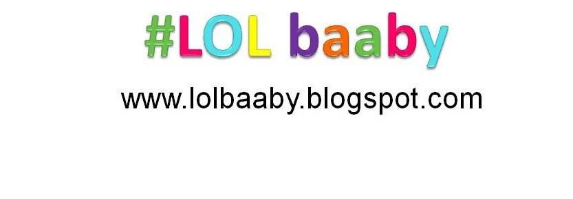 #LOL baaby