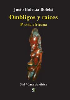 Ombligos y raíces: poesía africana
