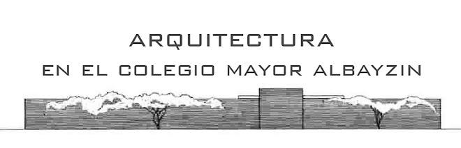 Arquitectura en el Colegio Mayor Albayzin