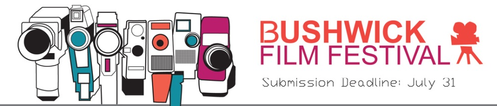 BUSHWICK FILM FESTIVAL