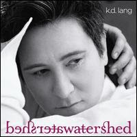 kd Lang - Watershed