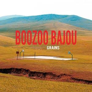 Boozoo Bajaou - Grains