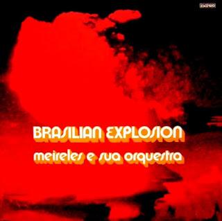 Meireles e sua Orquestra – Brasilian Explosion (1973)