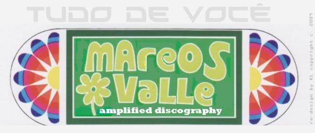 Marcos Valle Amplified Discography