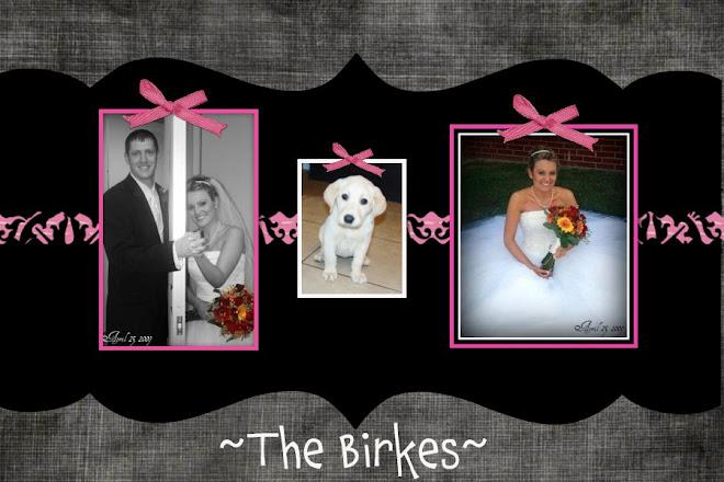 ~The Birkes~