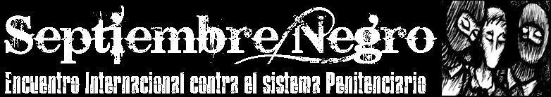 """""""Septiembre Negro"""" Encuentro Internacional Abolicionista (19-28 septiembre de 2008)"""