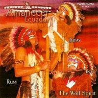 Amanecer Ecuador - The Wolf Spirit