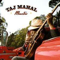 taj mahal - Maestro (2008)
