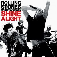 The Rolling Stones - Shine a Light (2008)