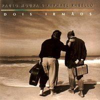 paulo moura & raphael rabello - Dois Irmãos (1992)
