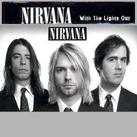 nirvana - with the lights out (2004)