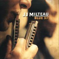Jean-Jacques Milteau - Blue 3rd (2004)