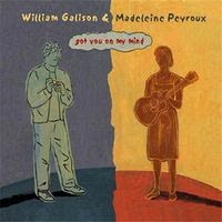 Madeleine Peyroux & William Galison - Got You on My Mind (2003) front