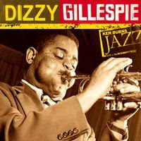 Ken Burns Jazz Series dizzy gillespie