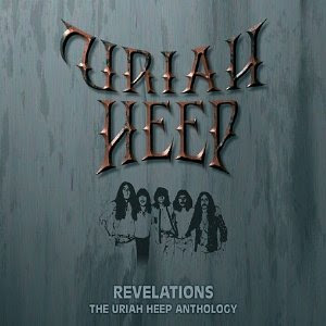 Revelations – The Uriah Heep Anthology (2004)