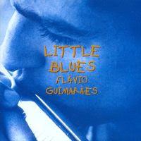 Flávio Guimarães - Little Blues (1995)