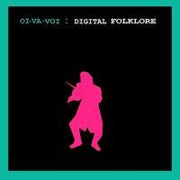 oi va voi - digital folklore (2002)