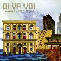 Oi Va Voi - Travelling the Face of the Globe (2009)
