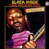 magic sam - black magic (1968)