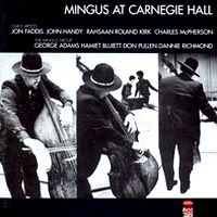 charles mingus - mingus at carnegie hall (1974)