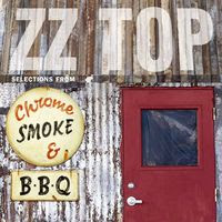 zz top - chrome, smoke & BBQ (2003)