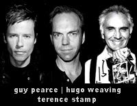 Guy Pearce, Hugo Weaving and Terence Stamp