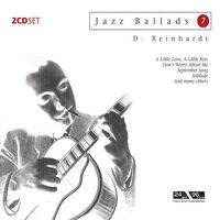 Jazz Ballads 7: Django Reinhardt