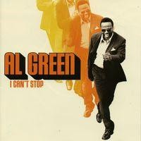 Al Green - I Can't Stop (2003)