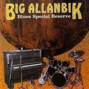 big allanbik - blues special reserve (1993)