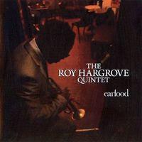 roy hargrove - earfood (2008)