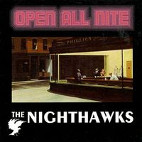 the nighthawks - open all nite (1976)
