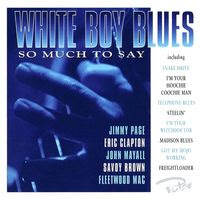 white boy blues - so much to say (1997)