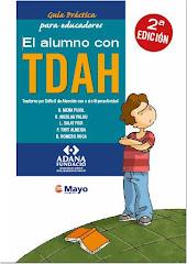 """Guía Práctica para Educadores: """"El alumno con TDAH"""""""