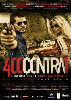 400%2BContra%2B1 Download   Filme 400 Contra 1 – Dublado