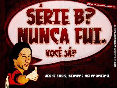 eu+nunca+fui.+Voc%C3%AA+j%C3%A1+Flamengo+nunca+caiu+e+nunca+jogou+a+s%C3%A9rie+b.jpg