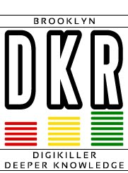 - DKR - <br>DIGIKILLER RECORDS <br>DEEPER KNOWLEDGE RECORDS