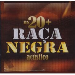 CD Raça Negra   As 20 Mais Acústico
