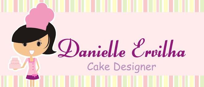 DANIELLE ERVILHA CAKE DESIGNER